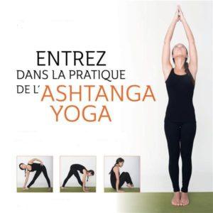 C'est quoi l'Ashtanga Yoga!